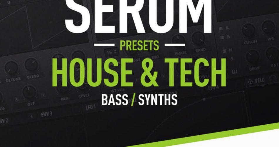 Loopmasters House & Tech Serum Presets