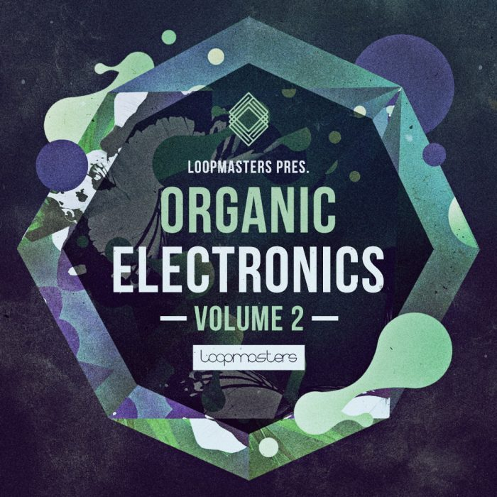 Loopmasters Organic Electronics Vol 2