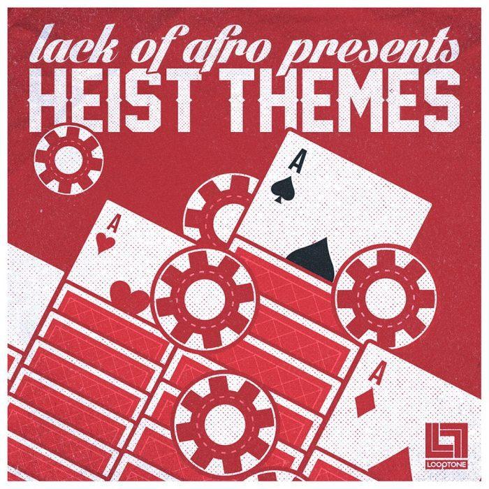 Looptone Lack of Afro Heist Themes