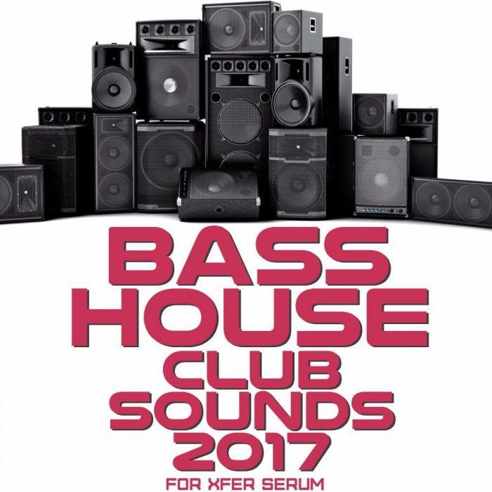 Mainroom Warehouse Bass House Club Sounds 2017 for Xfer Serum