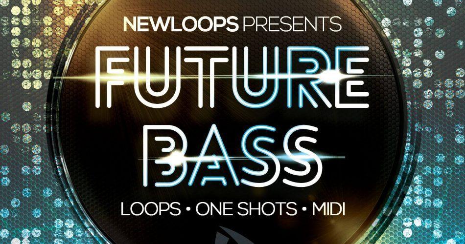 New Loops Future Bass