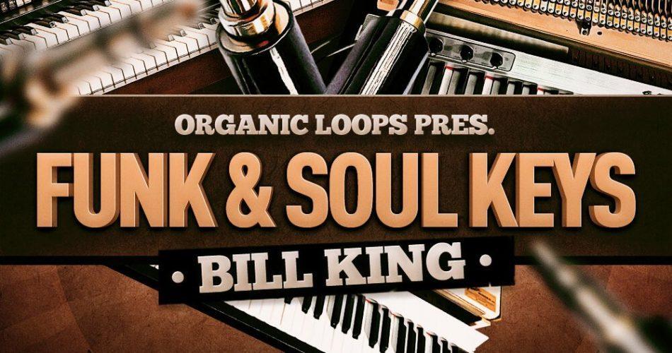 Organic Loops Bill King Funk & Soul Keys