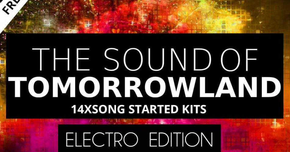 Planet Samples The sound of Tomorrowland Electro Edition