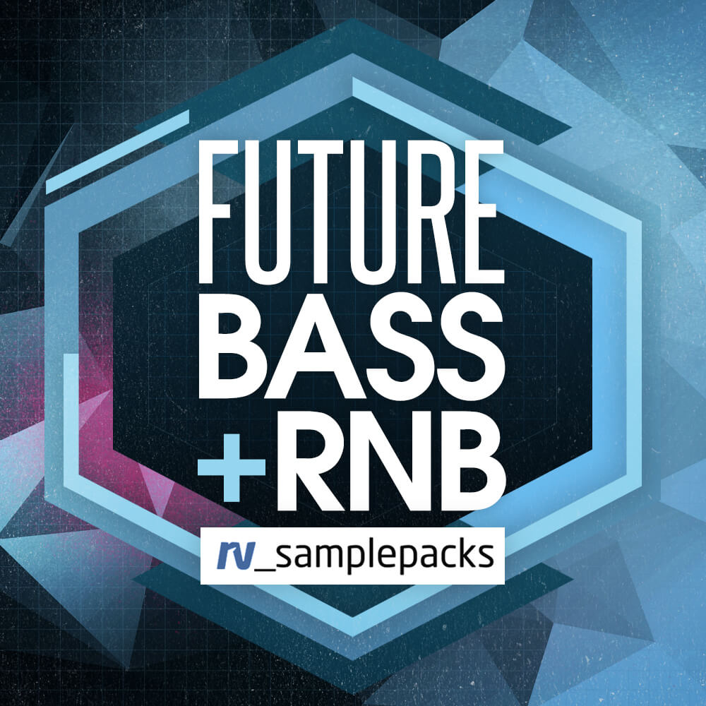 RV Samplepacks Future Bass + RnB