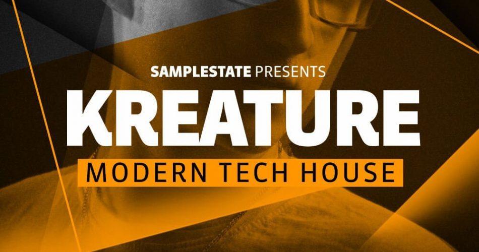 Samplestate Kreature Modern Tech House