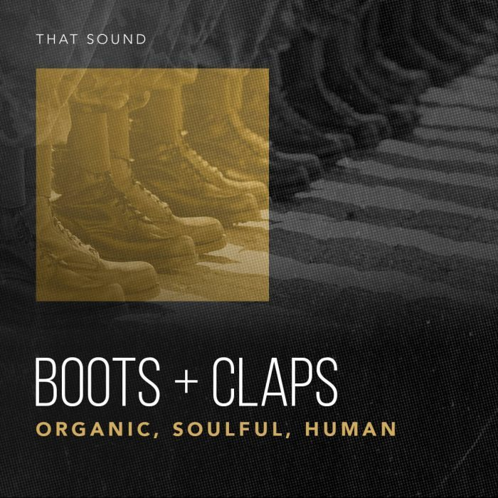 That Sound Boots + Claps