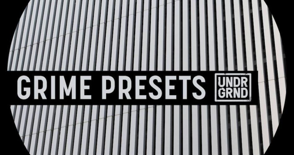 UNDRGRND Sounds Grime Presets