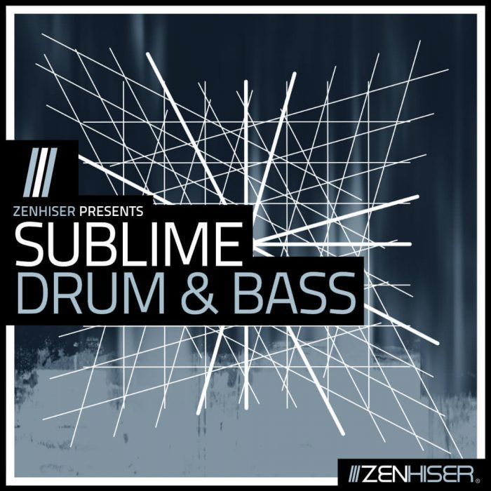Zenhiser Sublime Drum & Bass