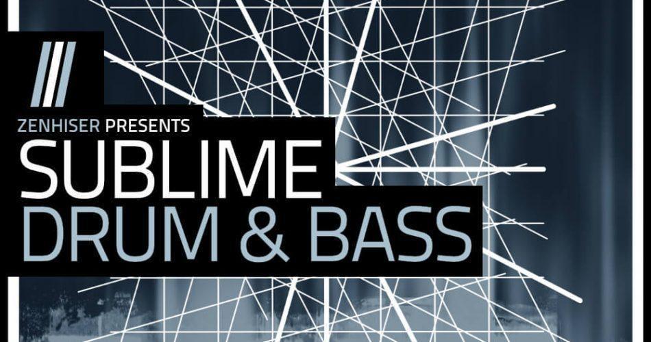 Zenhiser Sublime Drum & Bass