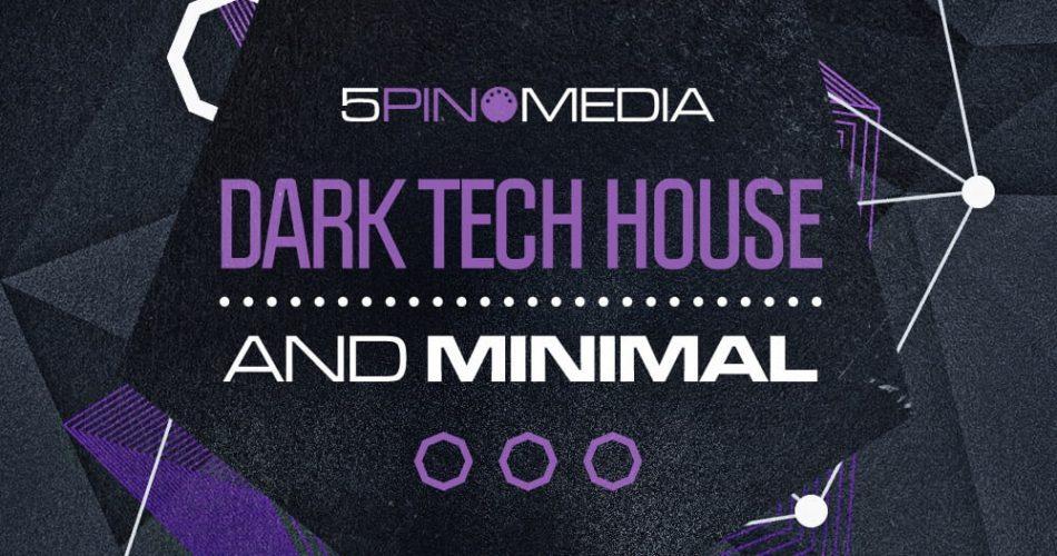 5Pin Media Dark Tech House & Minimal