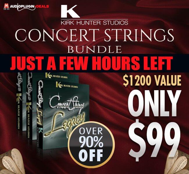Audio Plugin Deals Kirk Hunter Studios Concert Strings Bundle hours