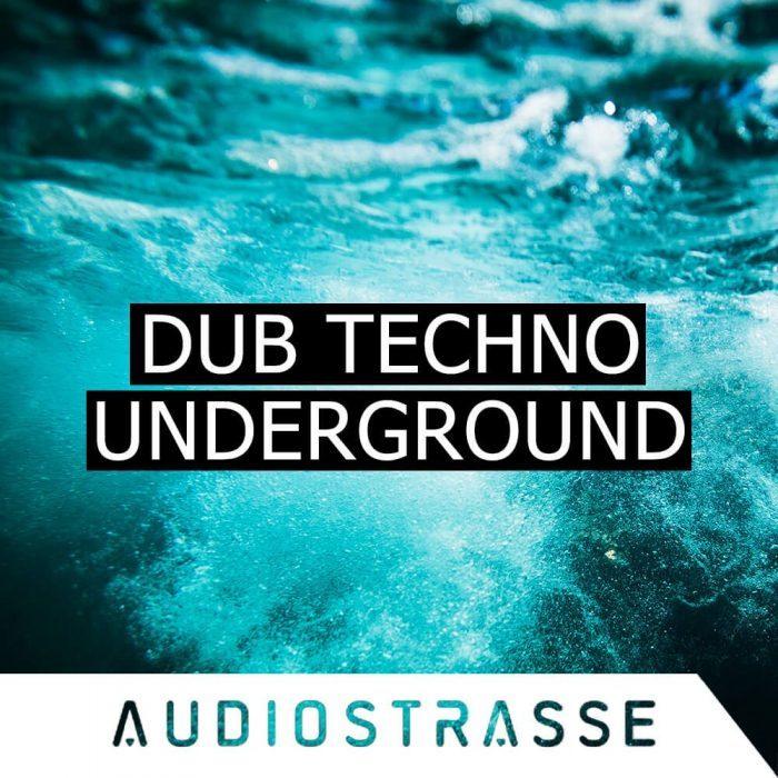 Audiostrasse Dub Techno Underground
