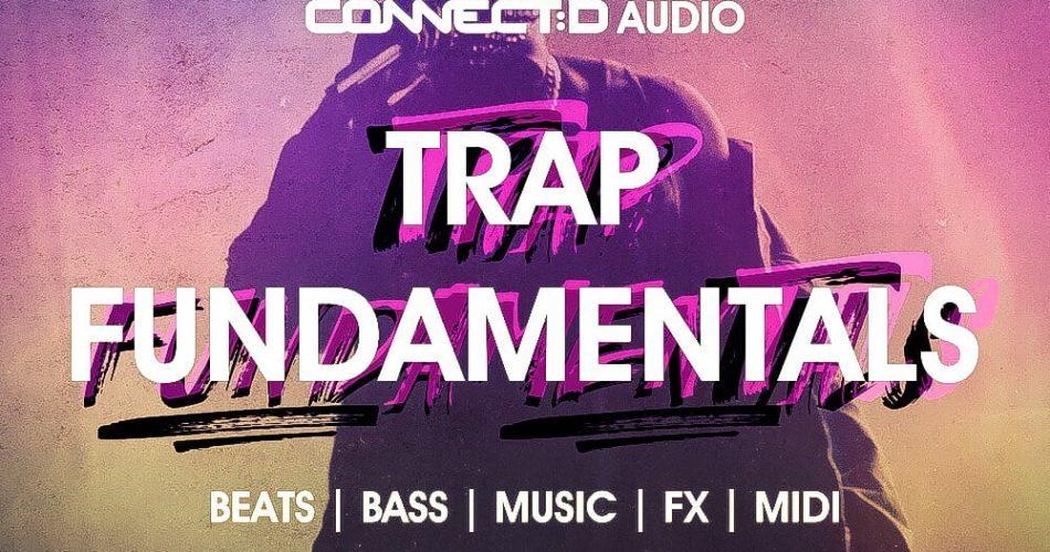 CONNECTD Audio Trap Fundamentals