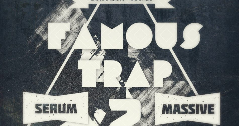 Delectable Records Famous Trap 2 for Serum