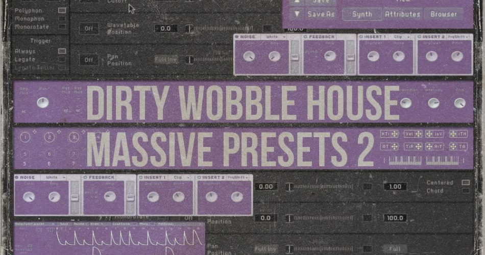 Famous Audio Dirty Wobble House Massive Presets 2