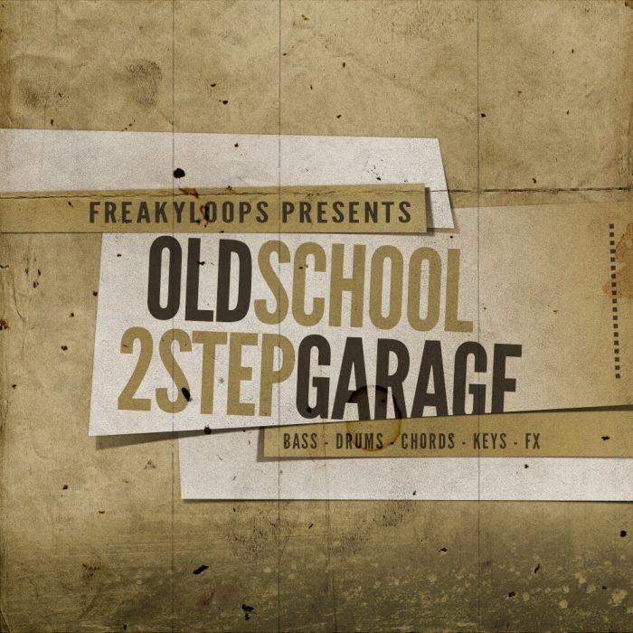 Freaky Loops Old School & 2Step Garage