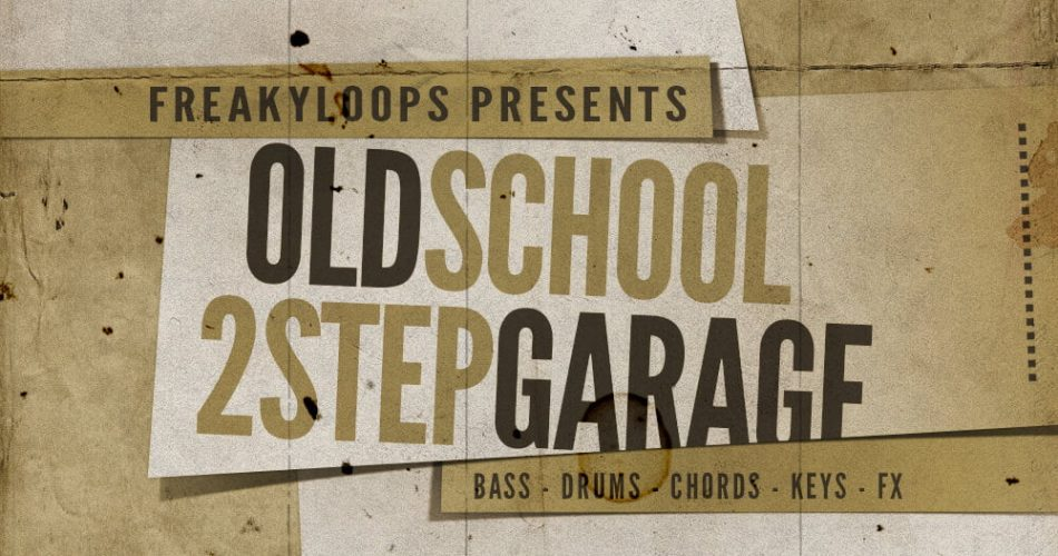 Freaky Loops Old School & 2Step Garage