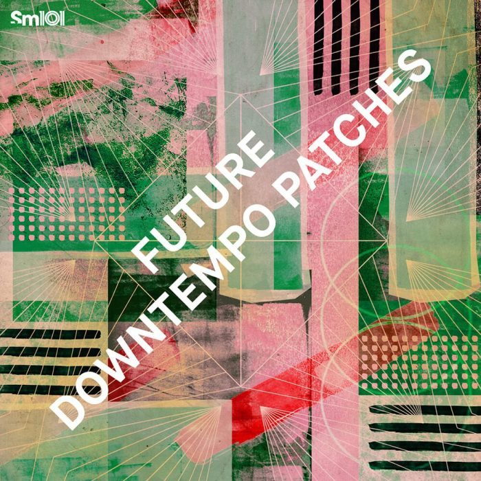 Sample Magic Future Downtempo Patches