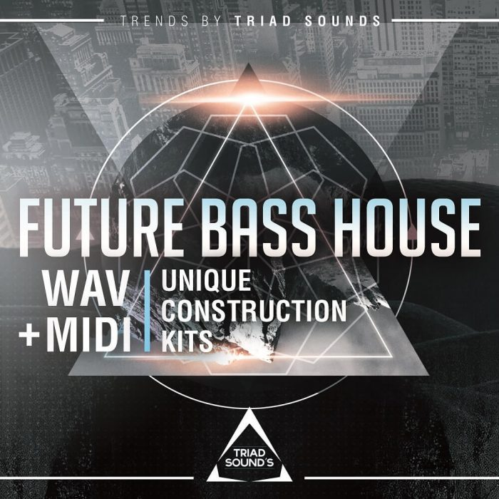 Triad Sounds Future Bass House