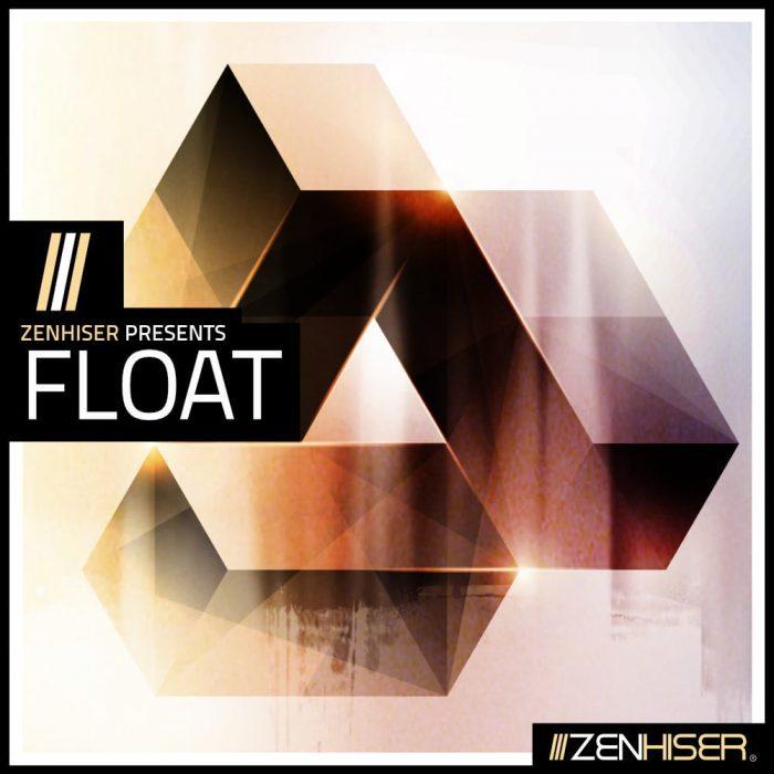 Zenhiser Float