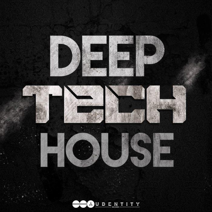 Audentity Records Deep Tech House