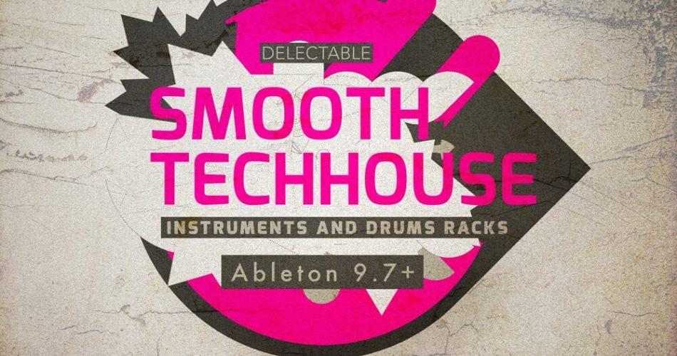 Delectable Records Smooth Tech House