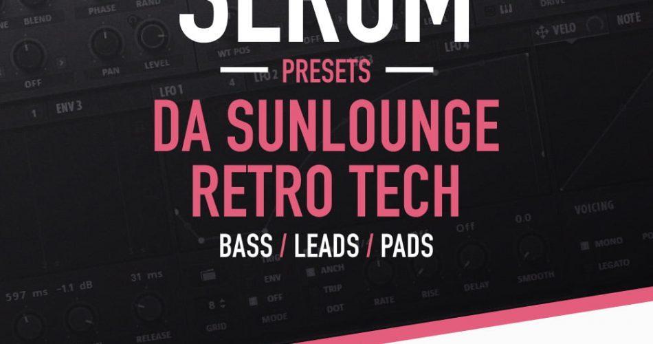 Loopmasters Da Sunlounge Retro Tech for Serum