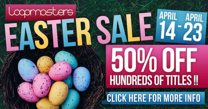Loopmasters Easter Sale 2017