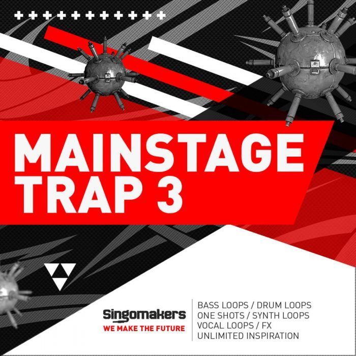 Singomakers Mainstage Trap Vol 3