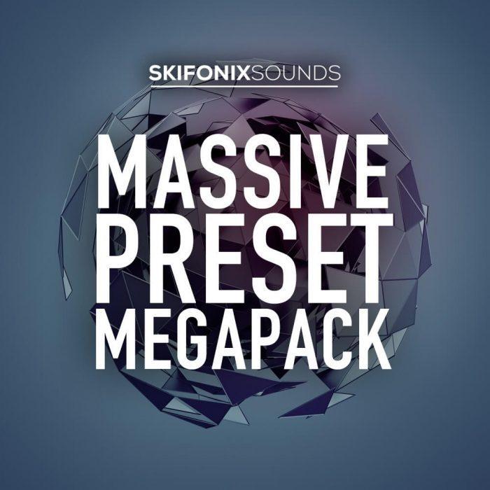 Skifonix Sounds Massive Preset Megapack
