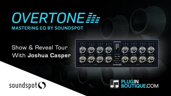 SoundSpot Overtone Show & Reveal
