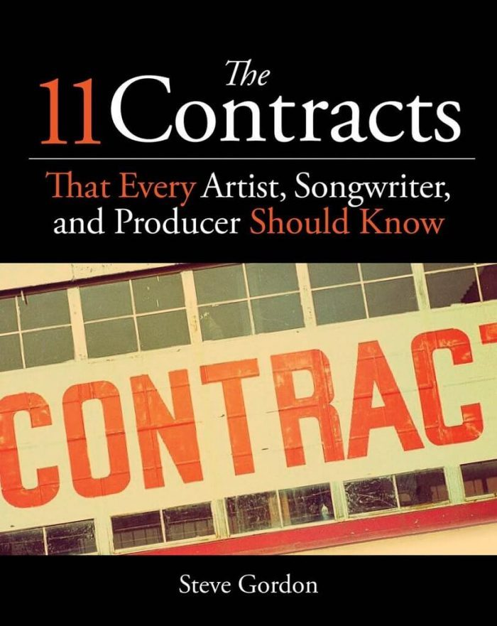 The 11 Contracts That Every Artist, Songwriter, and Producer Should Know