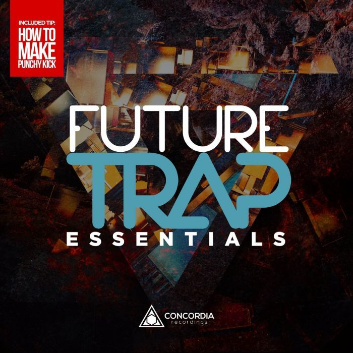 Concordia Recordings Future Trap Essentials