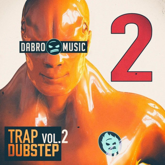 Dabro Music Trap Dubstep Vol 2