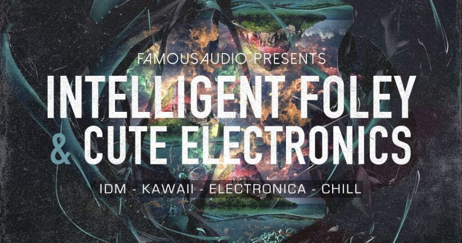 Famous Audio Intelligent Foley & Cute Electronics