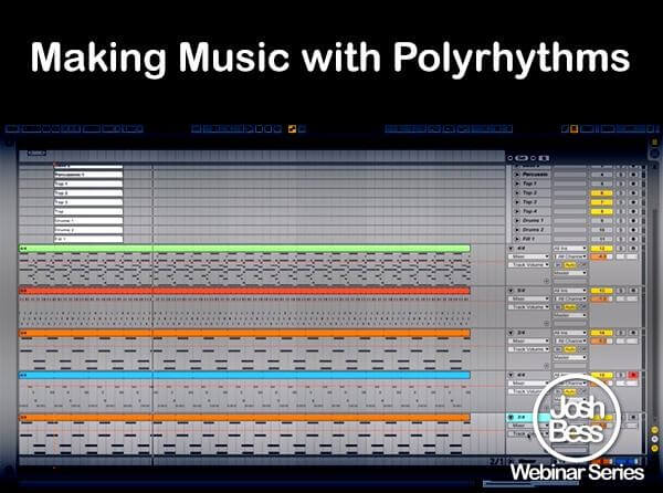 Josh Bess Webinar Series Making Music With Polyrhythms
