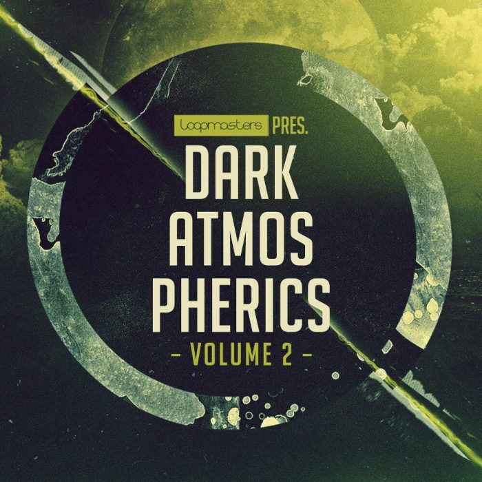 Loopmasters Dark Atmospherics Vol 2