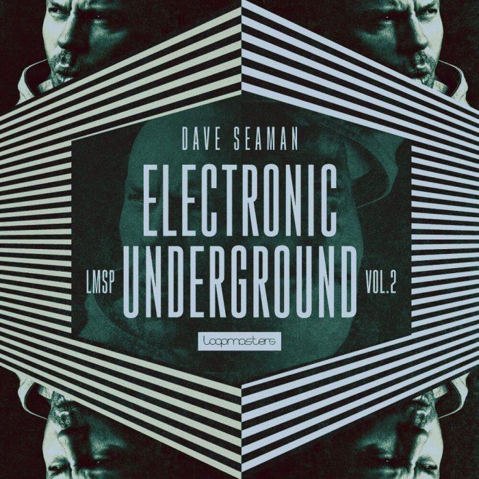 Loopmasters Dave Seaman Electronic Underground 2