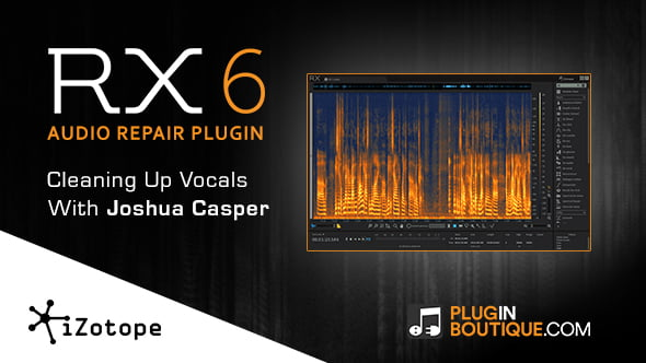 Plugin Boutique RX 6 show & reveal