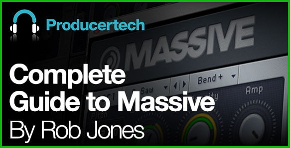 Producertech Complete Guide to Massive