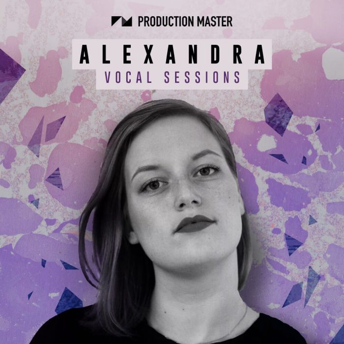 Production Master Alexandra Vocal Sessions