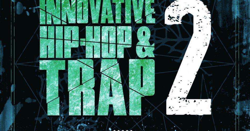 Production Master Innovative Hip Hop & Trap 2