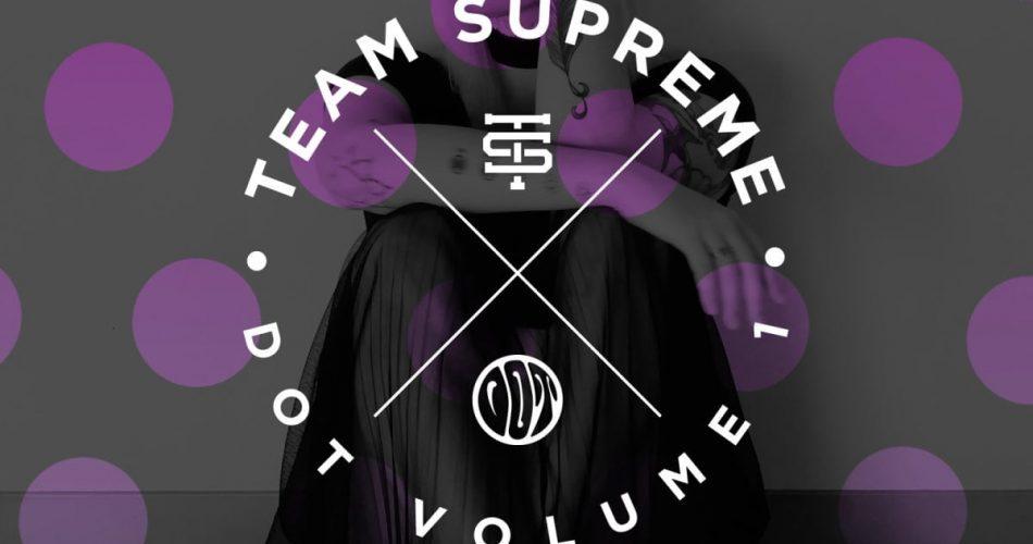 Splice Sounds Team Supreme Dot Vol 1