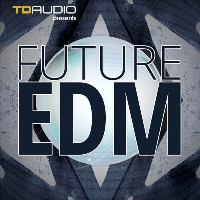 TD Audio Future EDM