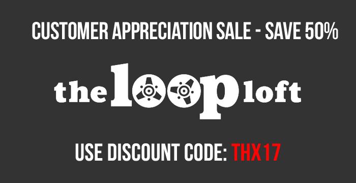 The Loop Loft Customer Appreciation Week