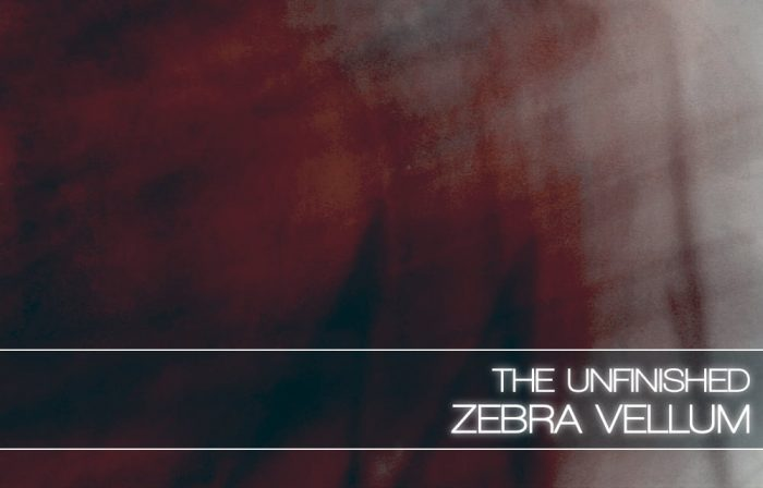 The Unfinished Zebra Vellum