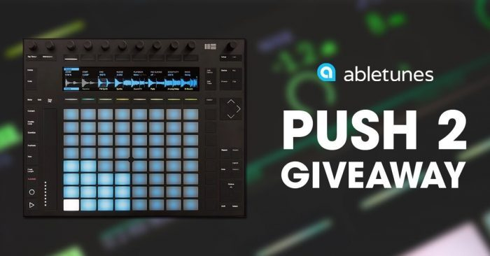 Abletunes Ableton Push2 giveaway