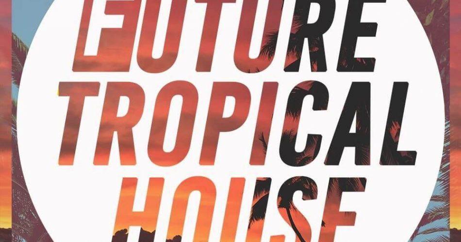 Audentity Future Tropical House