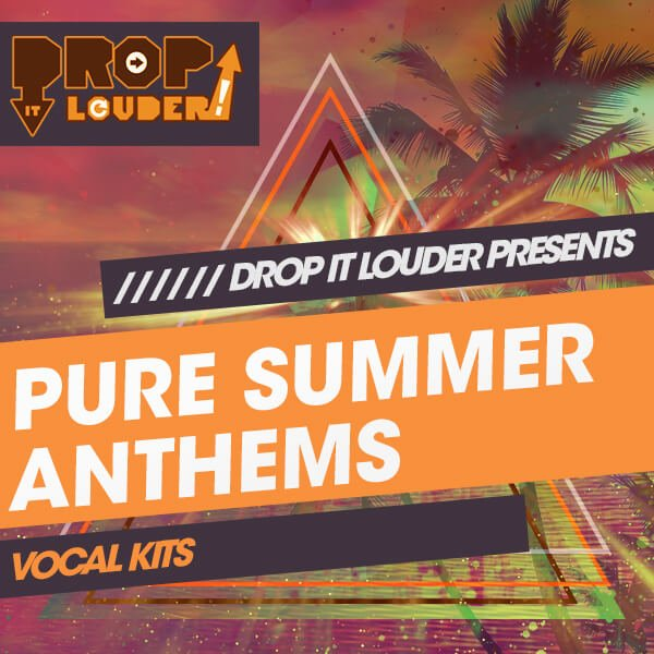 Drop It Louder Pure Summer Anthems