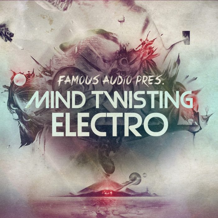Famous Audio Mind Twisting Electro